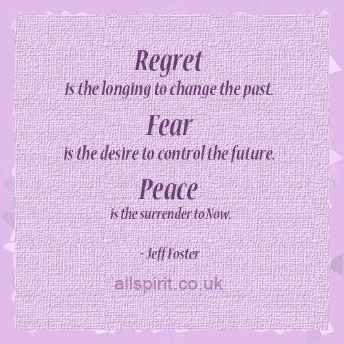 Regret, Fear, Peace